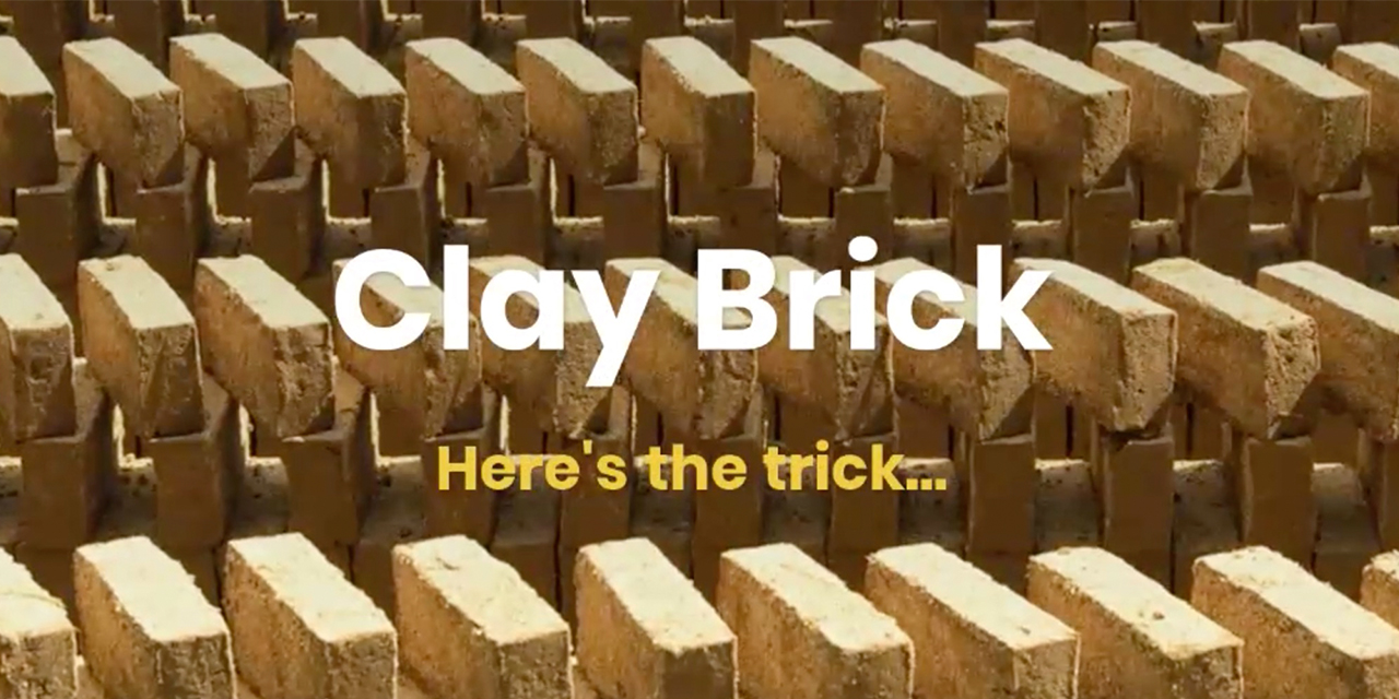 Clay Brick... Here's the trick!